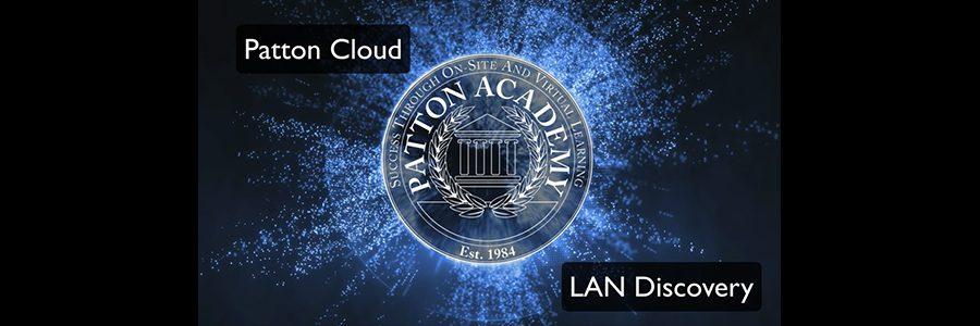 Patton-Academy-LAN-Discovery